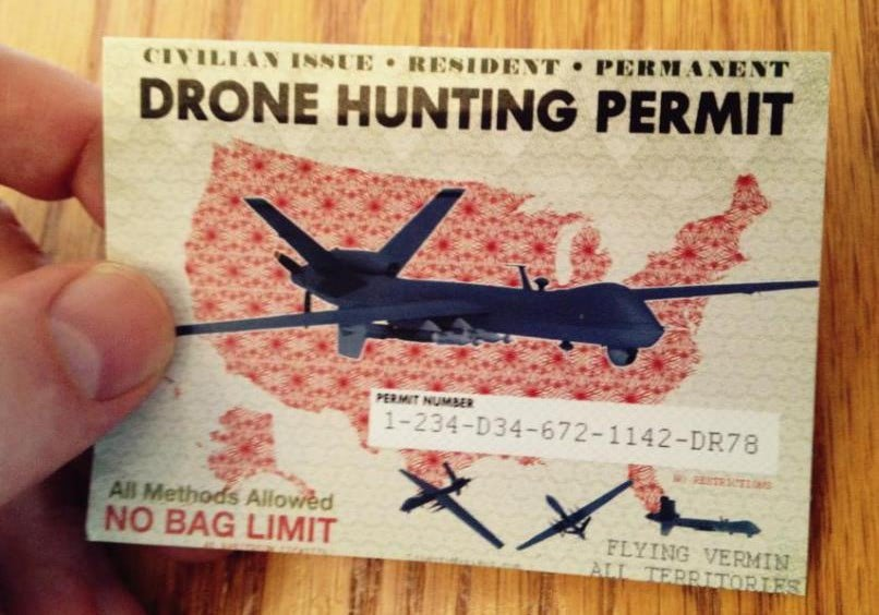 $25 drone hunting license for residents 21 year of age, valid for one year.