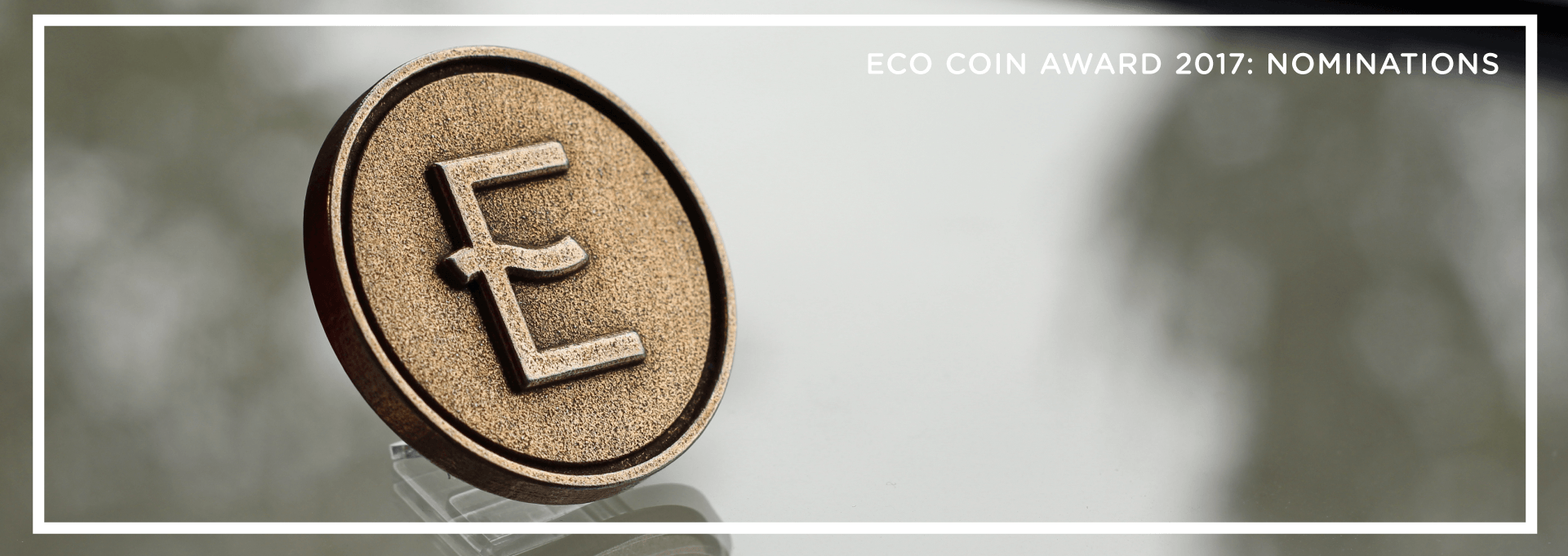 Visual of ECO Coin Award 2017 Nominations Open