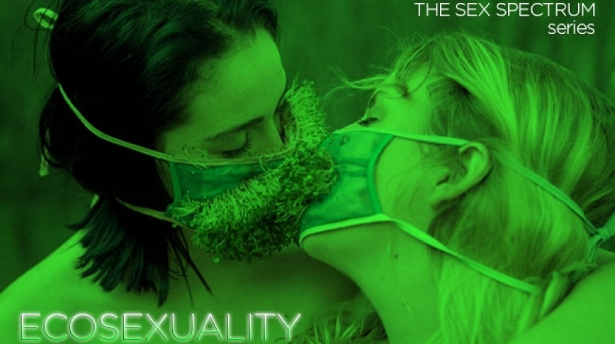 Visual of Ecosexuality: Make the Biosphere Your Lover
